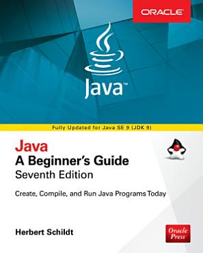 Java  A Beginner s Guide  Seventh Edition PDF