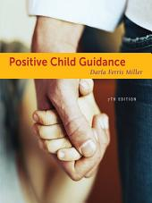 Positive Child Guidance: Edition 7