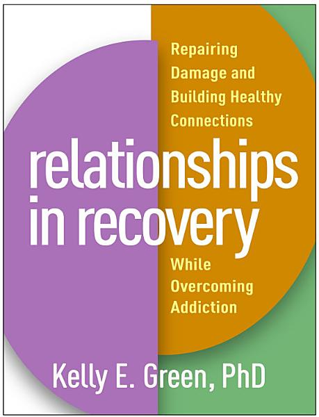 Download Relationships in Recovery Book