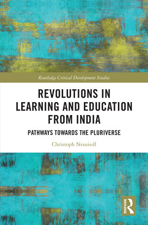 Revolutions in Learning and Education from India