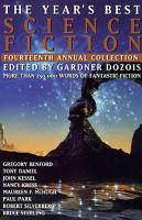 The Year s Best Science Fiction  Fourteenth Annual Collection PDF