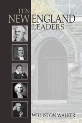 Ten New England Leaders