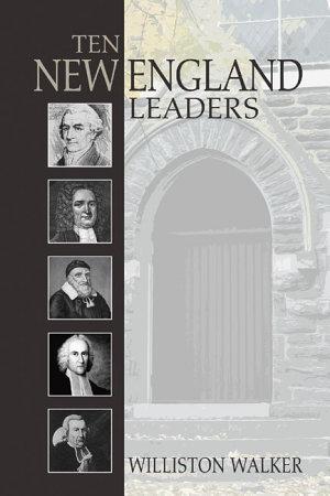 Ten New England Leaders