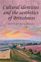 Cultural Identities and the Aesthetics of Britishness PDF