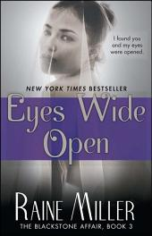 Eyes Wide Open: The Blackstone Affair, Book 3