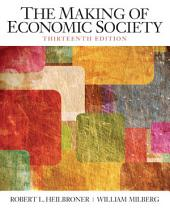 The Making of the Economic Society: Edition 13