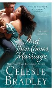 And Then Comes Marriage PDF