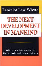 The Next Development of Mankind