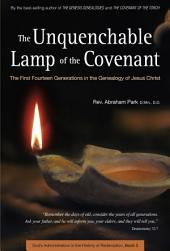 Unquenchable Lamp of the Covenant: The First Fourteen Generations in the Genealogy of Jesus Christ