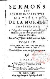 Sermons sur les plus importantes matières de la morale chrétienne, à l'usage de ceux qui s'appliquent aux missions...