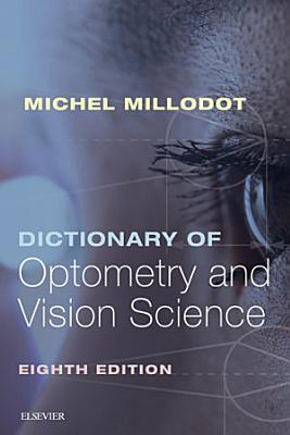 Dictionary of Optometry and Vision Science E Book PDF