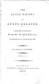 The Attic Nights of Aulus Gellius: Volume 2