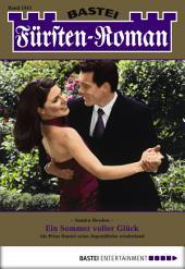Fürsten-Roman - Folge 2441: Ein Sommer voller Glück