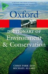 A Dictionary of Environment and Conservation: Edition 2