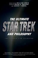 The Ultimate Star Trek and Philosophy