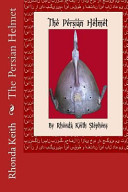 The Persian Helmet