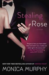 Stealing Rose: A Novel