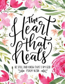 The Heart That Heals Book