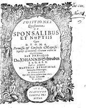 Positiones Quaestionum De Sponsalibus Et Nuptiis