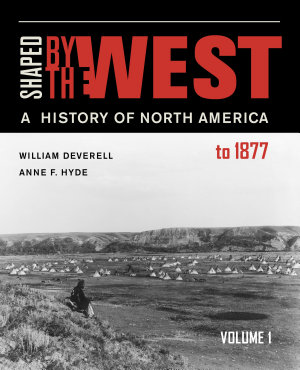 Shaped by the West  Volume 1 PDF