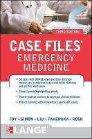 Case Files Emergency Medicine  Third Edition PDF
