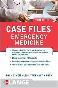 Case Files Emergency Medicine  Third Edition Book