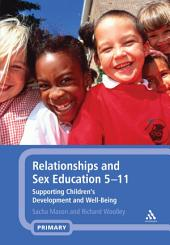Relationships and Sex Education 5-11: Supporting Children's Development and Well-Being