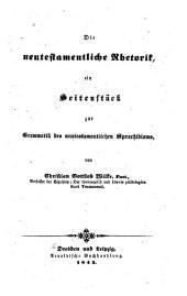 Die neutestamentliche Rhetorik: ein Seitenstück zur Grammatik des neutestamentlichen Sprachidioms