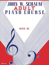 Adult Piano Course, Book 3: Schaum Piano Method