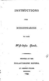 Instructions for Missionaries to the West-India Islands