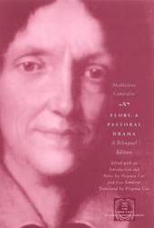 Flori, a Pastoral Drama: A Bilingual Edition
