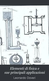 Elementi di fisica e sue principali applicazioni: Volume 1