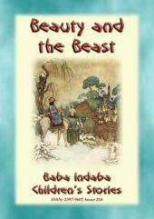 BEAUTY AND THE BEAST - A Classic Fairy Tale: Baba Indaba Children's Series - Issue 216