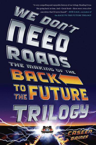 Download We Don t Need Roads Book