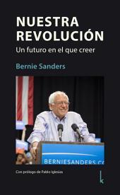 Nuestra Revolución: Un futuro en el que creer