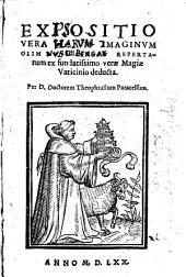 Expositio Vera Harum Imaginum Olim Nurenbergae Repertarum