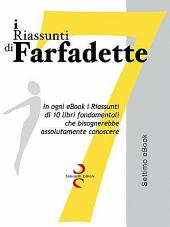 I Riassunti Di Farfadette 07 - Settima eBook Collection