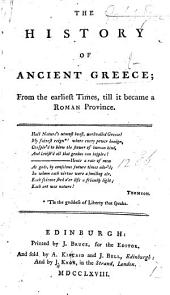 History of Ancient Greece, from the earliest times, till it became a Roman Province. [From the French of P. A. Alletz, translated by W. Robertson.]