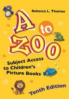 A to Zoo  Subject Access to Children s Picture Books  10th Edition PDF