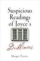 Suspicious Readings of Joyce s  Dubliners  PDF
