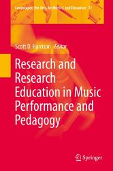 Research And Research Education In Music Performance And Pedagogy Book PDF