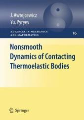 Nonsmooth Dynamics of Contacting Thermoelastic Bodies