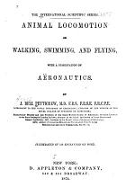 Animal Locomotion; Or, Walking, Swimming, and Flying