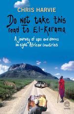 Do Not Take this Road to El-Karama