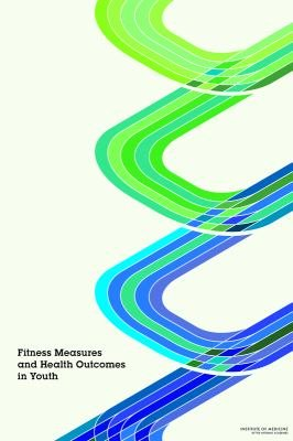 Fitness Measures and Health Outcomes in Youth