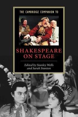 The Cambridge Companion to Shakespeare on Stage PDF