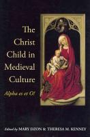 The Christ Child in Medieval Culture PDF