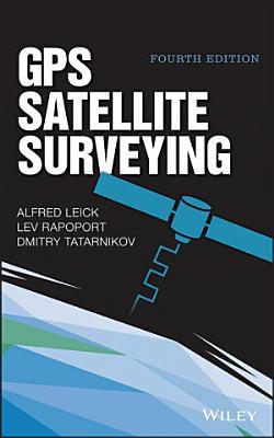 GPS Satellite Surveying