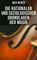 Die rationalen und soziologischen Grundlagen der Musik PDF