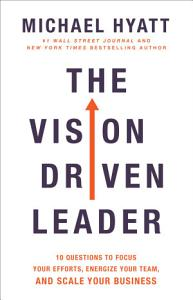 The Vision Driven Leader Book
